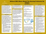 Without EBP, Where Would The Nursing Profession Be Today?