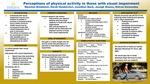Perceptions of Physical Activity in those with Visual Impairment by Derek Hendershot, Joseph Grasso, Steven Hernandez, Jonathan Buck, and Maureen Rinehimer