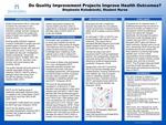 Do Quality Improvement Projects Improve Health Outcomes? by Stephanie Kolodzieski