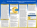 Are Core Measures Helping or Hurting Health Outcomes?